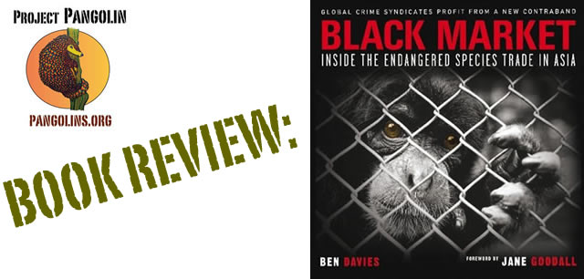 Book Review: 'Black Market - Inside the Endangered Species Trade in